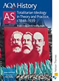 AQA History AS: Unit 1 - Totalitarian Ideology in Theory and Practice, c.1848-1941