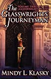 The Glasswrights' Journeyman (The Glasswrights Series)