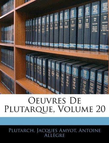 Oeuvres De Plutarque, Volume 20