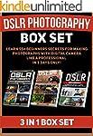 DSLR Photography Box Set: Learn 55+ B...