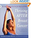 Thriving After Breast Cancer: Essenti...