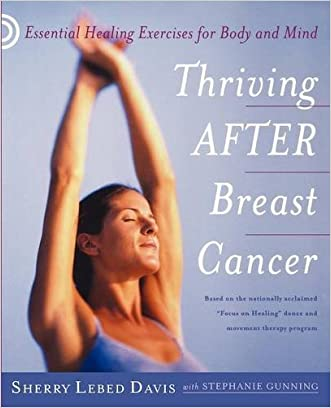 Thriving After Breast Cancer: Essential Healing Exercises for Body and Mind
