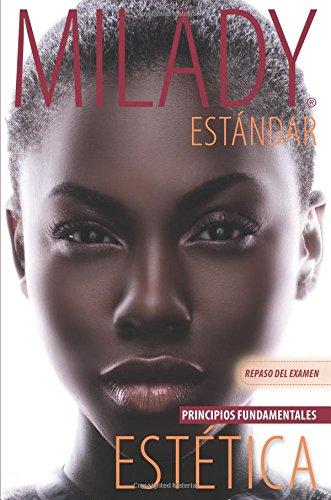 Spanish Translated Exam Review For Milady Standard Esthetics: Fundamentals