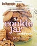 Good Housekeeping Magazine Good Housekeeping: The Cookie Jar Cookbook: 65 Recipes for Classic, Chunky & Chewy Cookies (Good Housekeeping Cookbooks)