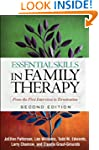 Essential Skills in Family Therapy, S...