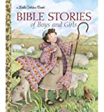 img - for [ { BIBLE STORIES OF BOYS AND GIRLS (LITTLE GOLDEN BOOKS (RANDOM HOUSE)) } ] by Ditchfield, Christin (AUTHOR) Jan-12-2010 [ Hardcover ] book / textbook / text book