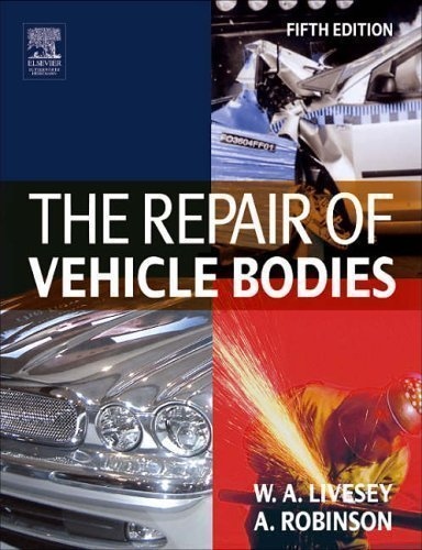 The Repair of Vehicle Bodies, Fifth Edition