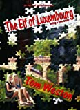 The Elf of Luxembourg (The Alex and Jackie Adventures)