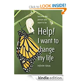 Help! I want to change my life: Become the person you want to be (Brilliant Little Ideas)
