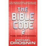 The Bible Code 2: The Countdown ~ Michael Drosnin