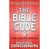 The Bible Code 2: The Countdown ~ Michael Drosnin