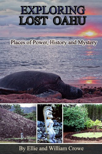 Book: Exploring Lost Oahu Places of Power, History and Mystery (Hawaii Travel Guide) by Ellie Crowe