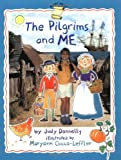 The Pilgrims and Me (Smart About History)