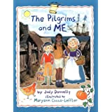 The Pilgrims and Me (Smart About History) ~ Judy Donnelly