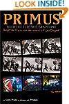 Primus: Over the Electric Grapevine :...