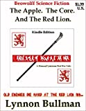 img - for The Apple. The Core. And The Red Lion. (Beowolff Science Fiction) book / textbook / text book