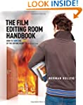 The Film Editing Room Handbook: How t...