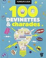 100 devinettes & charades