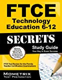 FTCE Technology Education 6-12 Secrets