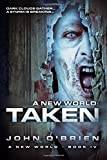 A New World: Taken (Volume 4)