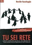 Tu sei rete (Italian Edition)