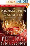 The Kingmaker's Daughter (The Cousins' War)