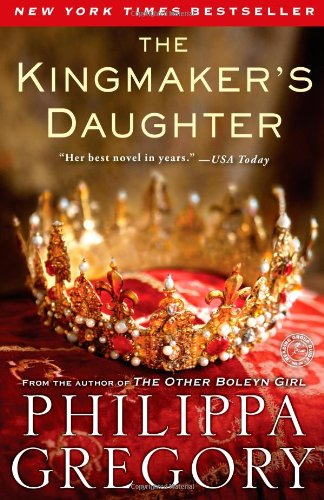 The Kingmaker&#8217;s Daughter