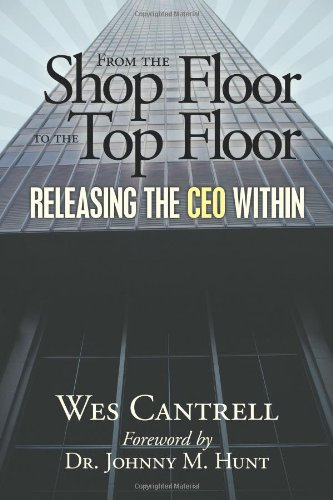 from the shop floor to the top floor: releasing the ceo within