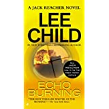Echo Burning (Jack Reacher) ~ Lee Child