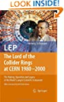 LEP - The Lord of the Collider Rings...