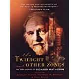 The Twilight and Other Zones: The Dark Worlds of Richard Matheson (English Edition)par Stanley Wiater