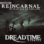Reincarnal: Fangoria's 'Dreadtime Stories' Series | Max Allan Collins