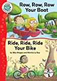 img - for Row, Row, Row Your Boat and Ride, Ride, Ride Your Bike (Tadpoles: Nursery Rhymes) book / textbook / text book