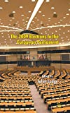 img - for The 2009 Elections to the European Parliament (EU Election Studies) book / textbook / text book