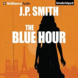The Blue Hour | [J. P. Smith]
