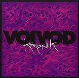 Kronik by Voivod (2005-02-22)