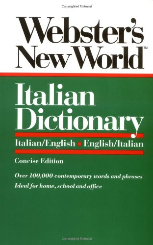 Webster's New World Italian Dictionary: Italian/English,...
