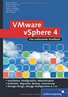 VMware vSphere 4 Das umfassende Handbuch: Das Administrationshandbuch ebook download