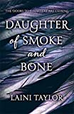 Laini Taylor Daughter of Smoke and Bone (Daughter of Smoke and Bone Trilogy)