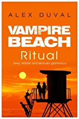 Vampire Beach 03. Ritual by Alex Duval published by Transworld Publ. Ltd UK (2007) [Paperback]