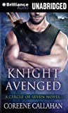 Knight Avenged (Circle of Seven Series)