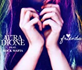 Friends von Aura Dione Feat. Rock Mafia