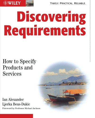 Discovering Requirements: How to Specify Products and Services