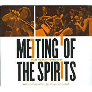 "Featured recording ""Meeting of the Spirits"""