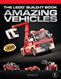 img - for The LEGO Build-It Book, Vol. 1: Amazing Vehicles book / textbook / text book