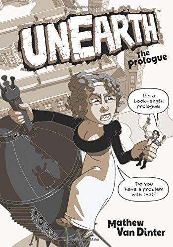 Unearth: The Prologue: Volume 1