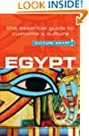 Egypt - Culture Smart!: The Essential...