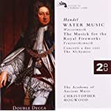 Handel: Water Music; Music for the Royal Fireworks; Concerti a due cori; The Alchymist