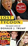 img - for Lost Tycoon: The Many Lives of Donald J. Trump book / textbook / text book