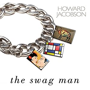 The Swag Man | [Howard Jacobson]